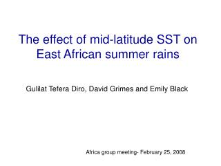 The effect of mid-latitude SST on East African summer rains