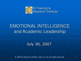 EMOTIONAL INTELLIGENCE and Academic Leadership
