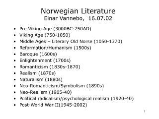 Norwegian Literature Einar Vannebo,  16.07.02