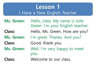 Lesson 1 I Have a New English Teacher