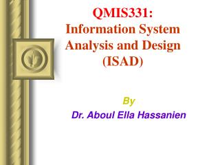 QMIS331: Information System Analysis and Design ISAD