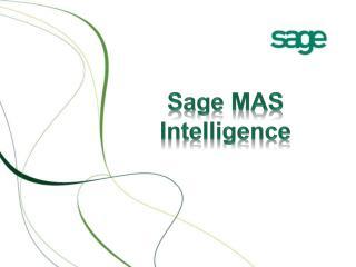 Sage ERP MAS Intelligence Sales Presentation