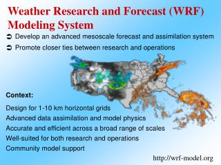 Weather Research and Forecast (WRF) Modeling System