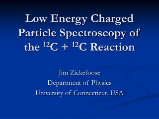 Low Energy Charged Particle Spectroscopy of the  12 C +  12 C Reaction