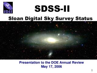Presentation to the DOE Annual Review May 17, 2006