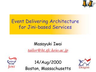 Event Delivering Architecture  for Jini-based Services
