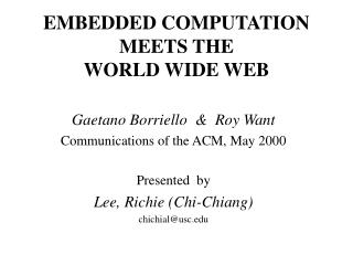 EMBEDDED COMPUTATION MEETS THE                     WORLD WIDE WEB