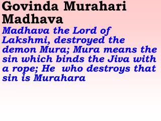 Old 586_New 693 Govinda Murari Madhava