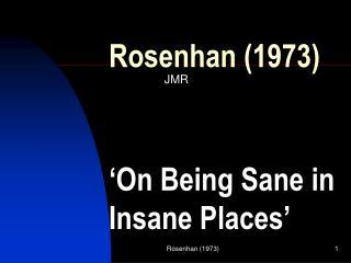Rosenhan 1973