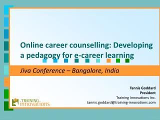 Online career counselling: Developing a pedagogy for e-career learning