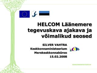 HELCOM Läänemere tegevuskava ajakava ja võimalikud seosed