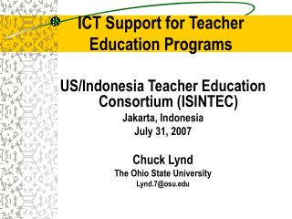 ICT Support for Teacher  Education Programs