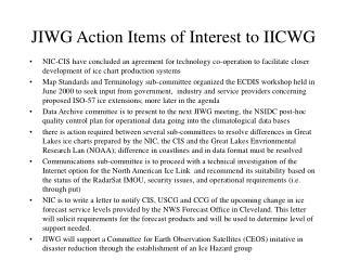 JIWG Action Items of Interest to IICWG