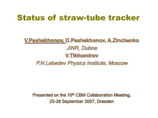 Status of straw-tube tracker
