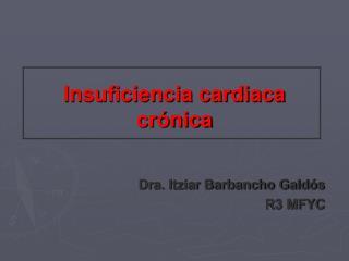 Insuficiencia cardiaca cr nica