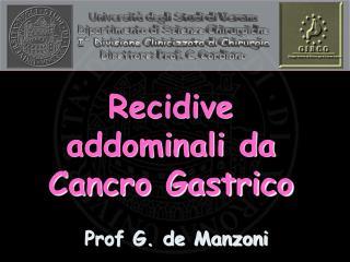 Recidive addominali da Cancro Gastrico