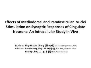 Student:   Ting-Hsuan, Chang ( 張珽瑄 ) Life Science Department, NCKU