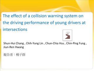Shun-Hui Chang , Chih-Yung Lin , Chun-Chia Hsu , Chin-Ping Fung , Jiun-Ren Hwang  報告者:楊子群