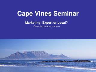 Cape Vines Seminar