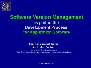 Software Version Management as part of the  Development Process  for Application Software