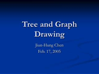 Tree and Graph Drawing