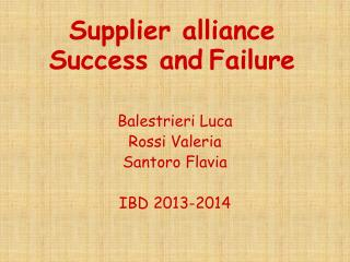 Supplier alliance Success and Failure