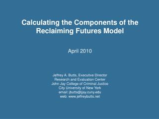 Calculating the Components of the Reclaiming Futures Model  April 2010