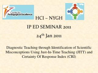 HCI – NYGH IP ED SEMINAR 2011 24 th  Jan 2011
