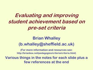 Evaluating and improving student achievement based on pre-set criteria
