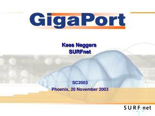 Kees Neggers  SURFnet
