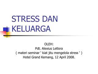 STRESS DAN KELUARGA