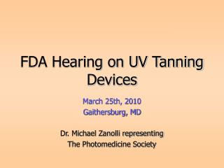 FDA Hearing on UV Tanning Devices