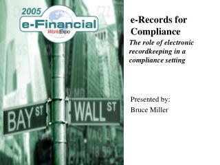 e-Records for Compliance