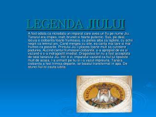 LEGENDA JIULUI
