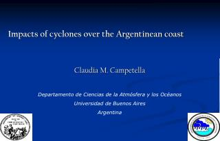 Impacts of cyclones over the Argentinean coast