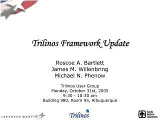 Trilinos Framework Update
