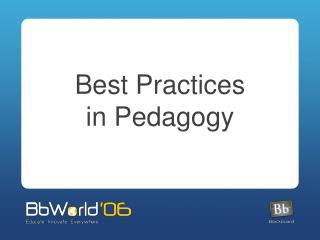 Best Practices in Pedagogy