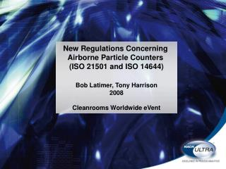 New Regulations Concerning  Airborne Particle Counters