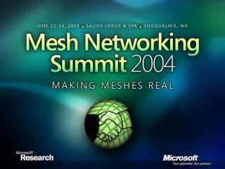 Mesh Networking research.microsoft/mesh