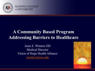 A Community Based Program Addressing Barriers to Healthcare