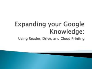 Expanding your Google Knowledge: