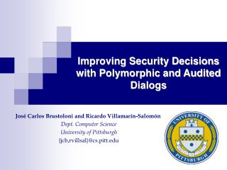 Improving Security Decisions with Polymorphic and Audited Dialogs