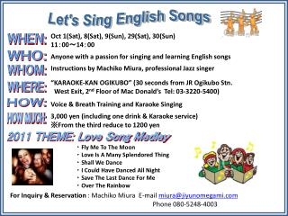 Anyone with a passion for singing and learning English songs