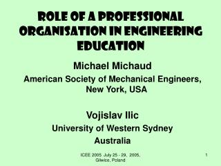 Role of a Professional organisation in Engineering Education