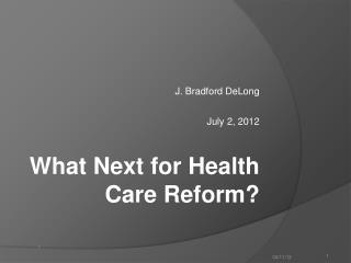 J. Bradford DeLong  July 2, 2012