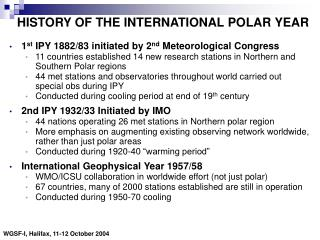 HISTORY OF THE INTERNATIONAL POLAR YEAR