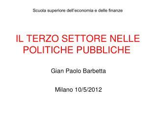 IL TERZO SETTORE NELLE POLITICHE PUBBLICHE