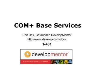 COM+ Base Services