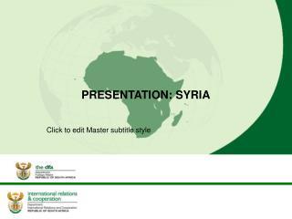 PRESENTATION: SYRIA