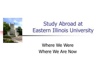 Study Abroad at  Eastern Illinois University